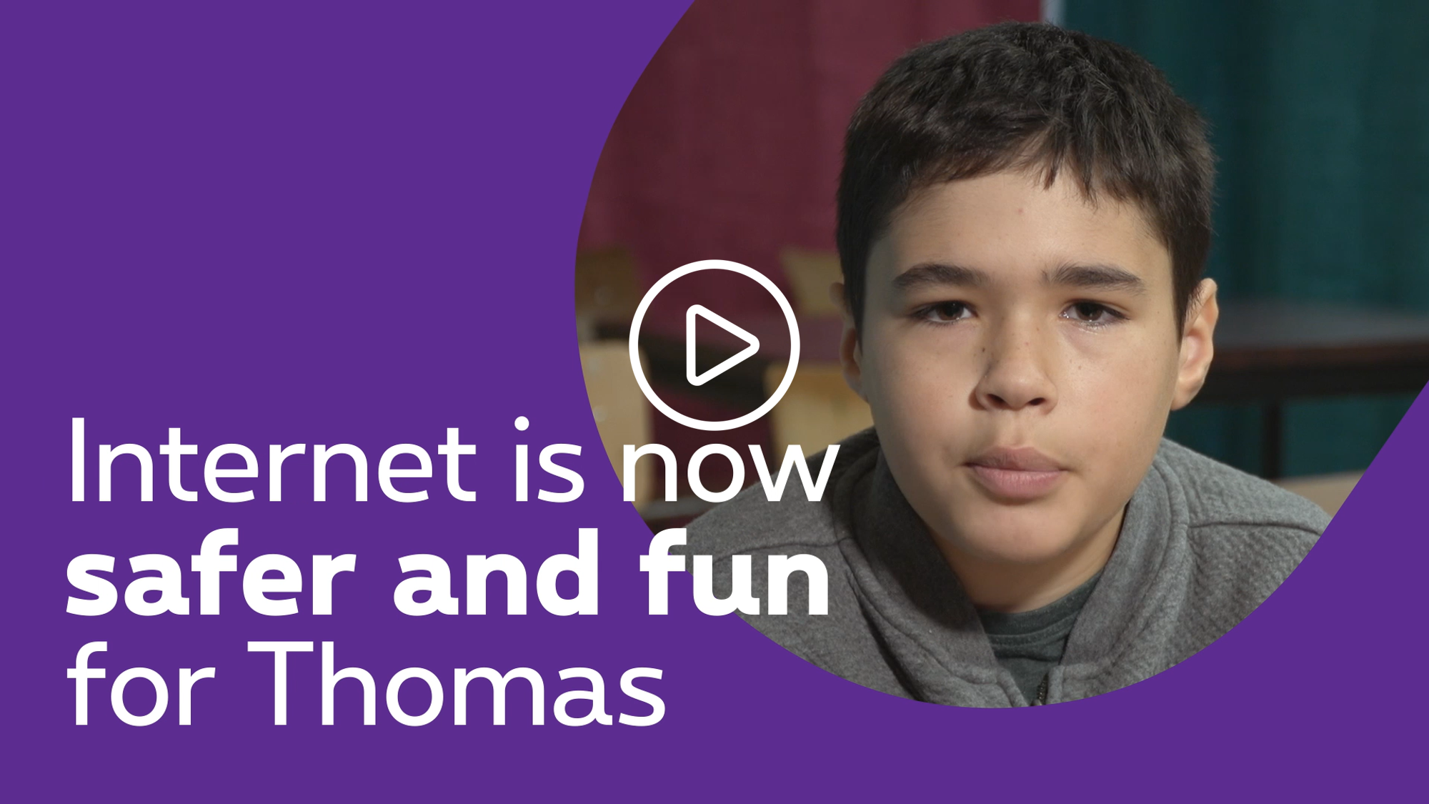 Internet is now safe and fun for Thomas - click to discover the video