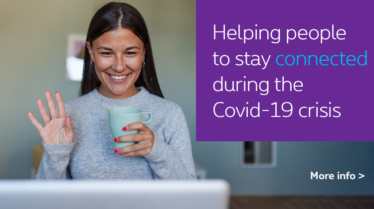 Helping people stay connected during the Covid-19 crsis